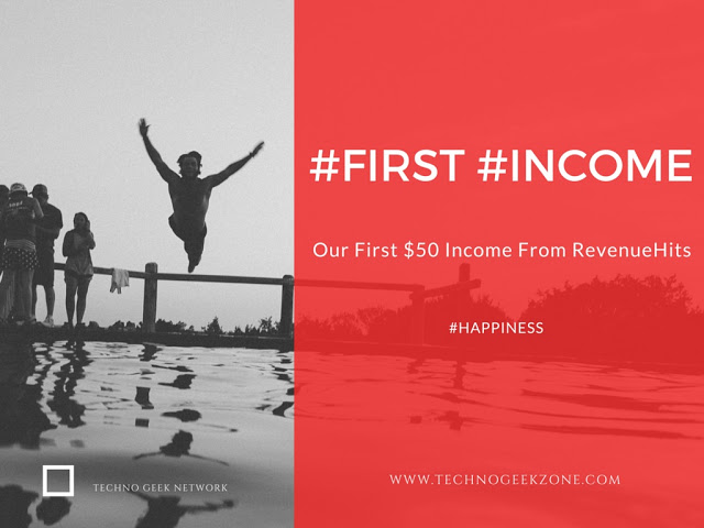 [Blogging Journey] Our First Income $50 Which We Earned From RevenueHits