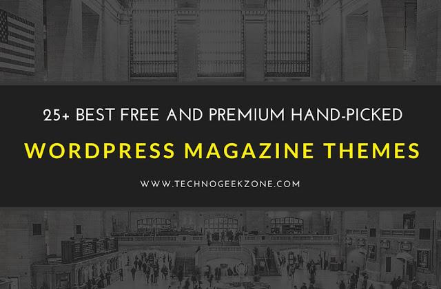 25+ Best Free and Premium Hand-picked Responsive Wordpress Magazine Latest Themes