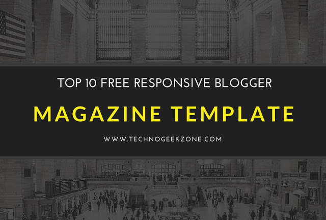 Top 10 Free Hand-picked Responsive Blogger Magazine Templates 2016