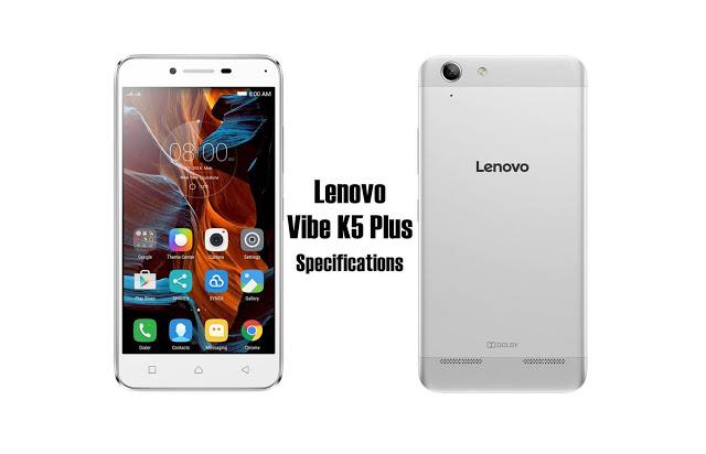 Lenovo Vibe K5 Plus Full Specifications