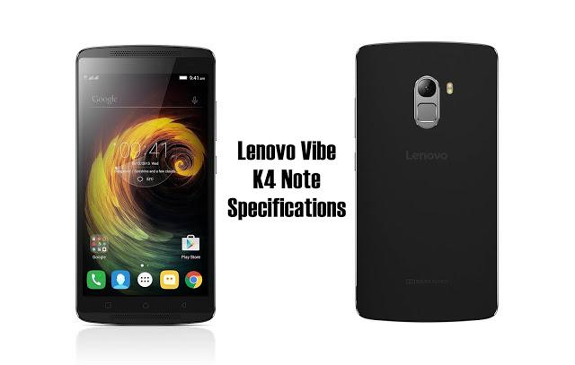 Lenovo Vibe K4 Note Full Specifications