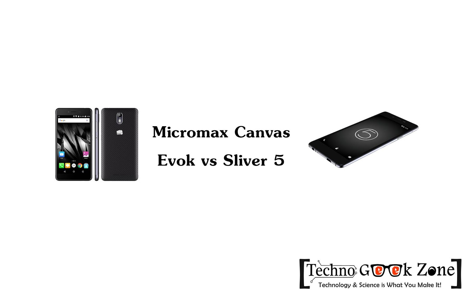 Micromax Canvas Evok vs Micromax Canvas Sliver 5 Comparison