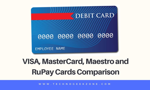 VISA, MasterCard, Maestro and RuPay Cards Comparison