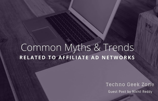 Common Myths & Trends Related to Affiliate Ad Networks