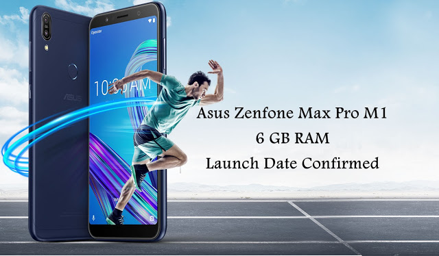 Asus India Announced the First Sale for Asus Zenfone Max Pro 6 GB RAM Variant