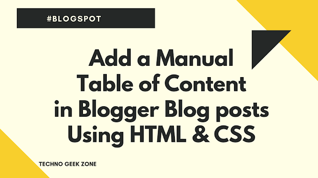Add a Manual Table of Content (TOC) in Blogger using HTML and CSS Only
