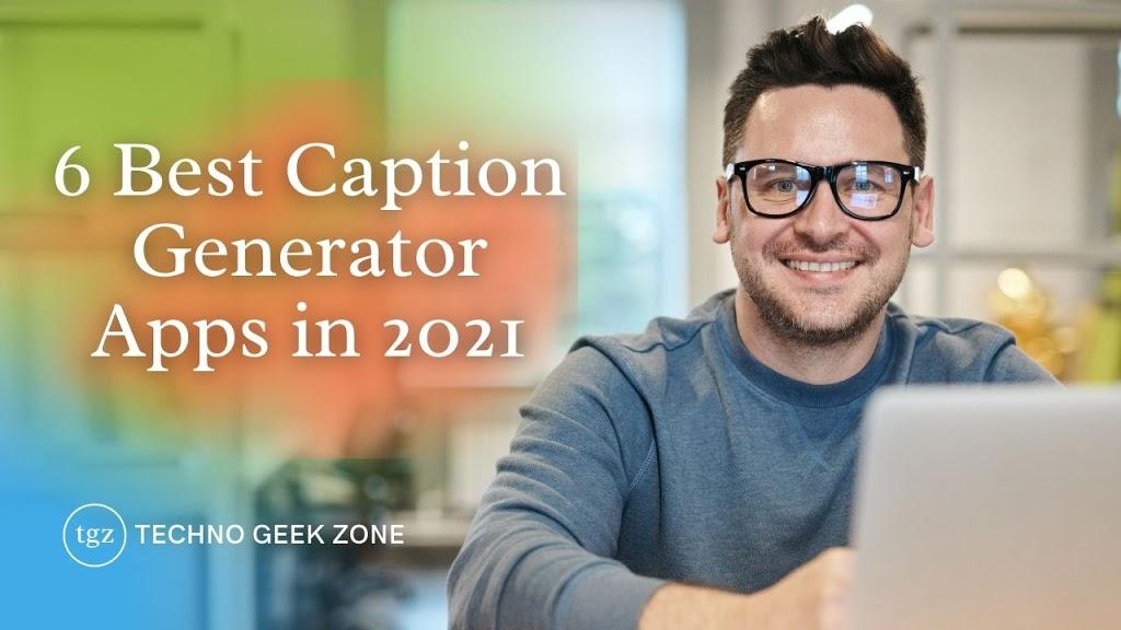 6 Best Caption Generator Apps for Instagram in 2021
